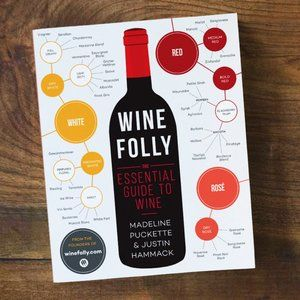Wine Folly - The Essential Guide to Wine Book